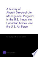 A Survey of Aircraft Structural-life Management Programs in the U.S. Navy, the Canadian Forces, and the U.S. Air Force