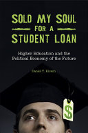 Sold My Soul for a Student Loan: Higher Education and the Political Economy of the Future [Pdf/ePub] eBook
