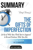 Bren Brown's the Gifts of Imperfection - Summary