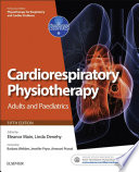 Cardiorespiratory Physiotherapy  Adults and Paediatrics E Book