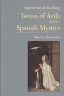 Approaches to Teaching Teresa of   vila and the Spanish Mystics