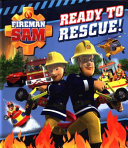 Fireman Sam  Ready to Rescue  Tabbed Board  Book PDF