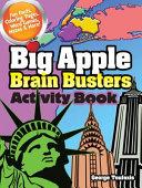 Big Apple Brain Busters Activity Book
