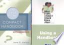 Little, Brown Compact Handbook with Exercises, the (with What Every Student Should Know about Using a Handbook)