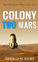 Colony Two Mars