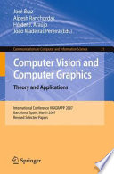 Computer Vision And Computer Graphics Theory And Applications