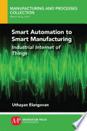Smart Automation to Smart Manufacturing