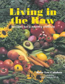 Living in the Raw