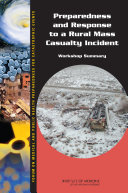 Preparedness and Response to a Rural Mass Casualty Incident:
