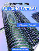 Industrialized Building System: The Malaysian Approach