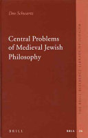 Central Problems of Medieval Jewish Philosophy
