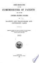 Decisions of Commissioner of Patents and U.S. Courts in Patent and Trademark and Copyright Cases