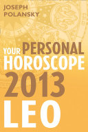 Leo 2013  Your Personal Horoscope