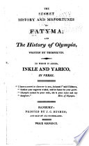 The Secret History and Misfortunes of Fatyma;