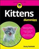 Kittens For Dummies