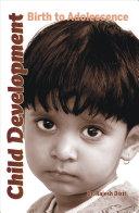 Child Development: Birth to Adolescence