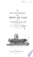 A Dictionary of the Arts of Life and Civilization