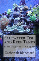 Saltwater Fish and Reef Tanks