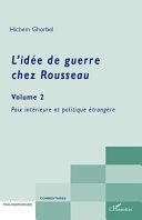 Pdf L'idée de guerre chez Rousseau (Volume 2) Telecharger