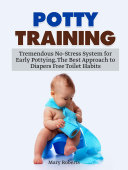 Potty Training  Tremendous No Stress System for Early