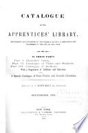Catalogue of the Apprentices  Library  Established and Supported by the General Society of Mechanics and Tradesmen of the City of New York