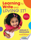 Learning to Write and Loving It! Preschool Kindergarten