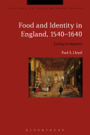 Food and Identity in England  1540 1640
