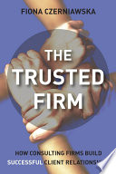 The Trusted Firm