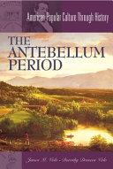 The Antebellum Period