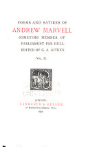 Poems and Satires of Andrew Marvell  Sometime Member of Parliament for Hull