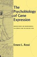 The Psychobiology of Gene Expression