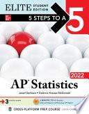 5 Steps to a 5  AP Statistics 2022 Elite Student Edition