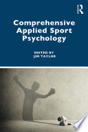 """Comprehensive Applied Sport Psychology"" by Jim Taylor"