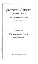Trotskyism Versus Revisionism  The split in the Fourth International Book PDF