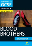 Blood Brothers  York Notes for GCSE  9 1  Workbook