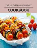 The Vegiterranean Diet Cookbook