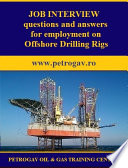 Job Interview Questions And Answers For Employment On Offshore Drilling Rigs