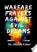 Warfare Prayers Against Evil Dreams