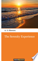 The Serenity Experience