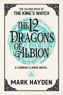 The Twelve Dragons Of Albion Book