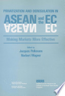 Privatization And Deregulation In Asean And The Ec Book PDF