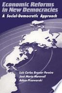 Economic Reforms in New Democracies
