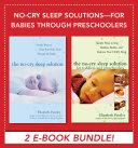 No-Cry Sleep Solutions for Babies through Preschoolers (EBOOK BUNDLE) Pdf/ePub eBook
