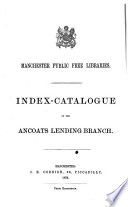 Index Catalogue Of The Ancoats Lending Branch