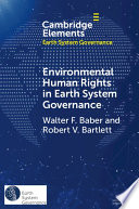 Environmental Human Rights in Earth System Governance