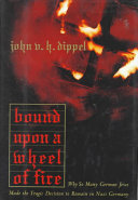 Bound Upon A Wheel Of Fire Book