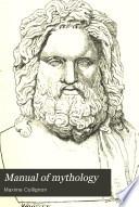 Manual of Mythology  in Relation to Greek Art