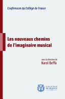 Les nouveaux chemins de l'imaginaire musical