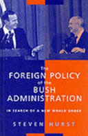 The Foreign Policy of the Bush Administration