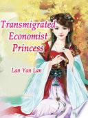 Transmigrated Economist Princess